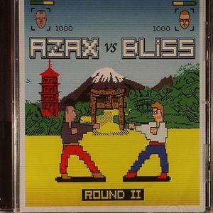AZAX/BLISS - Round II