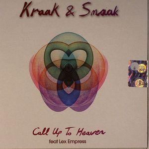 KRAAK & SMAAK feat LEX EMPRESS - Call Up To Heaven