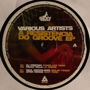 DJ CRISTIAO/PAULO TELLA/RAUL MEZCOLANZA/AITOR RONDA - A Resistencia Do Groove EP