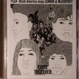 VARIOUS - Come Together: Black America Sings Lennon & McCartney