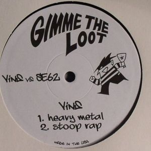 VINS vs SE62 - Gimme The Loot EP #1