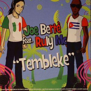 BERTE, Joe feat RULY MC - Tembleke