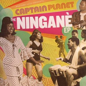 CAPTAIN PLANET - The Ningane EP