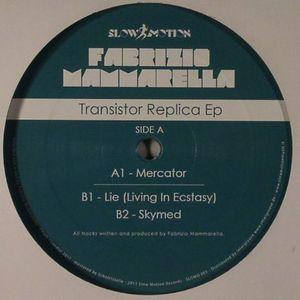 MAMMARELLA, Fabrizio - Transistor Replica EP