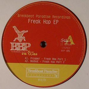 PROSPER/BADBOE/BREAKBEAT JUNKIE vs DJP/AUDITED BEATS - Freak Hop EP