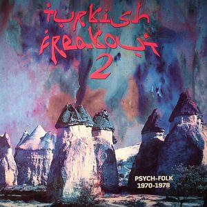 VARIOUS - Turkish Freakout 2: Psych Folk 1970-1978