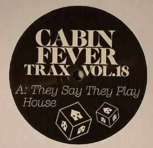 CABIN FEVER - Cabin Fever Trax Vol 18