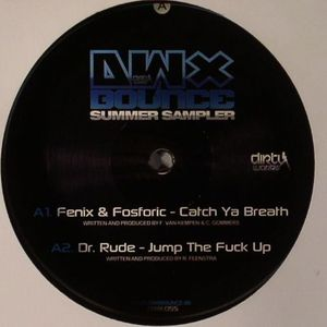 FENIX/FOSFORIC/DR RUDE/DR PHUNK/LETHAL MG - DWX Bounce Summer Sampler 1