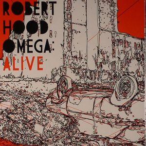 HOOD, Robert - Omega: Alive