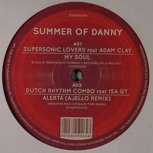 SUPERSONIC LOVERS feat ADAM CLAY/DUTCH RHYTHM COMBO feat ISA GT/JADOO feat HARD TON/AJELLO - Summer Of Danny