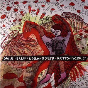 HERLIHY, Gavin/DELANO SMITH - Krypton Factor EP