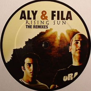 ALY & FILA - Rising Sun: The Remixes EP 1