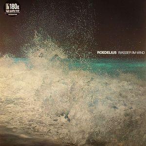 ROEDELIUS - Wasser Im Wind