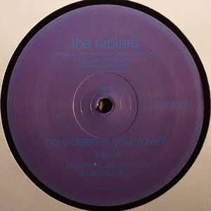 RAPTURE, The - How Deep Is Your Love?