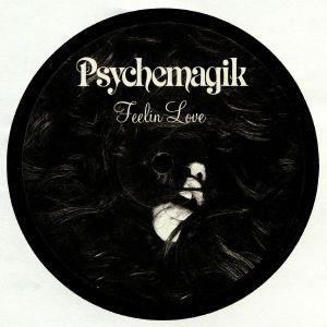 PSYCHEMAGIK - Feelin Love