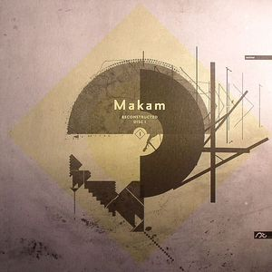 MAKAM - Reconstructed Disc I