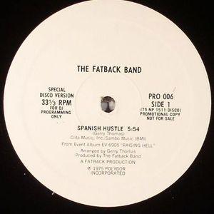 FATBACK BAND, The - Spanish Hustle