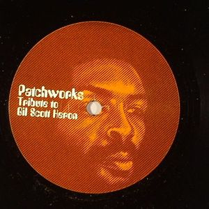 PATCHWORKS - Tribute To Gil Scott Heron