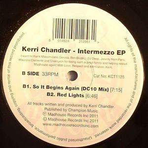 CHANDLER, Kerri - Intermezzo EP