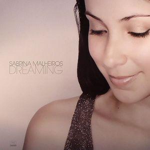MALHEIROS, Sabrina - Dreaming