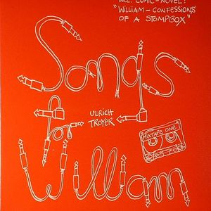 TROYER, Ulrich - Songs For William