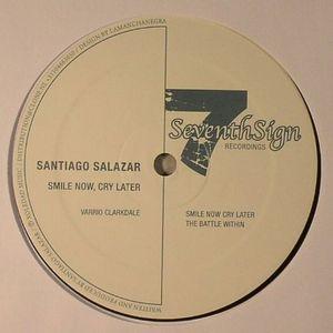 SALAZAR, Santiago - Smile Now Cry Later
