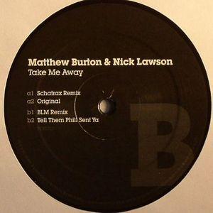 BURTON, Matthew/NICK LAWSON - Take Me Away