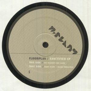 FLOORPLAN aka ROBERT HOOD - Sanctified EP