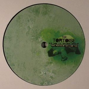 TORTOISE, The - She Took The Tortoise Home EP (Genius Of Time remixes)