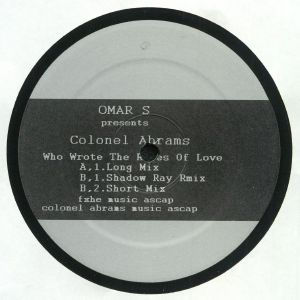OMAR S feat COLONEL ABRAMS - Who Wrote The Rules Of Love