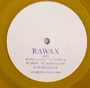 DANILOV, Alex/BROTHER G/DIEBO/UNBROKEN DUB - Rawarious EP