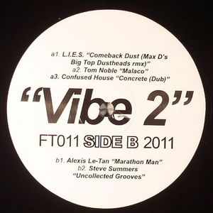 LIES/TOM NOBLE/CONFUSED HOUSE/ALEXIS LE TAN/STEVE SUMMERS/JUJU & JORDASH/STEVE MOORE/HUNEE/SWIMMERS & GANG - Vibe 2