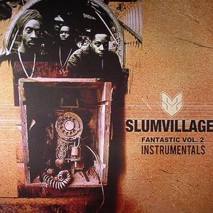 SLUM VILLAGE - Fantastic Vol 2 Instrumentals