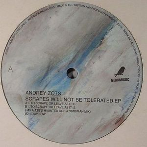ZOTS, Andrey - Scrapes Will Not Be Tolerated EP