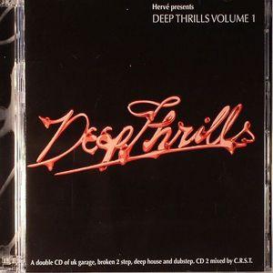 HERVE/CRST/VARIOUS - Herve Presents Deep Thrills Volume 1
