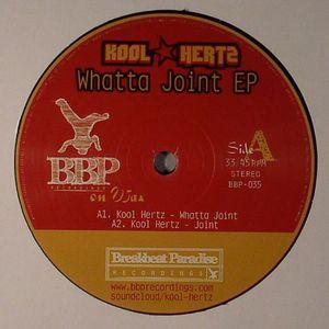 KOOL HERTZ - Whatta Joint EP