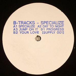 B TRACKS - Specialize