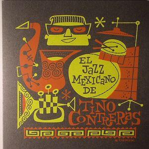 CONTRERAS, Tino - El Jazz Mexicano