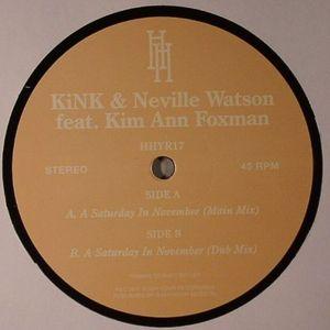 KINK/NEVILLE WATSON feat KIM ANN FOXMAN - A Saturday In November