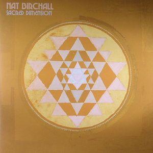 BIRCHALL, Nat - Sacred Dimension