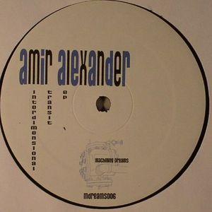 ALEXANDER, Amir - Interdimensional Transit EP