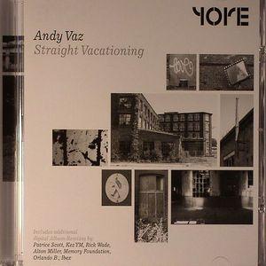 VAZ, Andy - Straight Vacationing