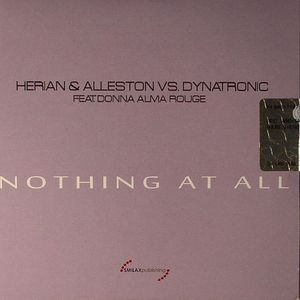 HERIAN & ALLESTON vs DYNATRONIC feat DONNA ALMA ROUGE - Nothing At All