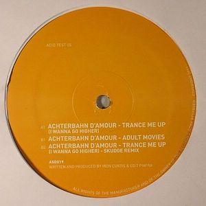 ACHTERBAHN D'AMOUR - Trance Me Up (I Wanna Go Higher)