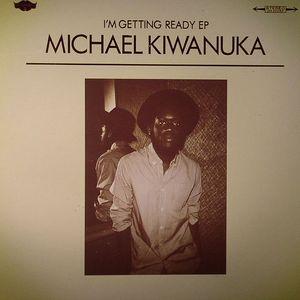 KIWANUKA, Michael - I'm Getting Ready EP