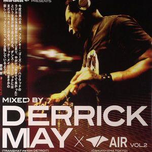 MAY, Derrick/VARIOUS - Heartbeat Presents Derrick May (Transmat From Detroit) & Air (Daikanyama Tokyo) Vol 2