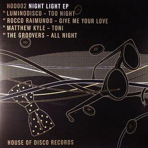 LUMINODISCO/ROCCO RAIMUNDO/MATTHEW KYLE/THE GROOVERS - Night Light EP