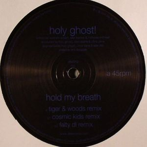 HOLY GHOST - Hold My Breath (remixes)
