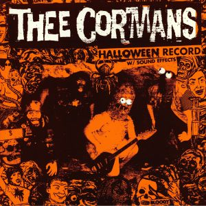 THEE CORMANS - Halloween Record W/Soundeffects