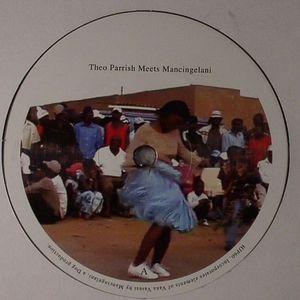 PARRISH, Theo vs MANCINGELANI/BURNT FRIEDMAN vs ZINJA HLUNGWANI - Vana Vasesi (Theo Parrish remix)